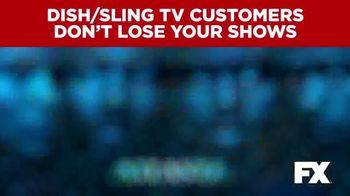 The Walt Disney Company TV Spot, 'FX: Dish and Sling Customers' - Thumbnail 5