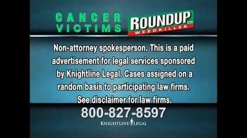Knightline Legal TV Spot, 'Roundup Weed Killer' - Thumbnail 1