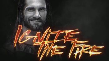 World Wrestling Entertainment TV Spot, \'Ignite the Fire\' Featuring Seth Rollins