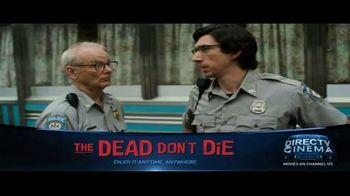 DIRECTV Cinema TV Spot, 'The Dead Don't Die'