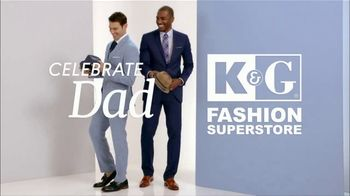 K&G Fashion Superstore TV Spot, 'Father's Day: Celebrate Dad'