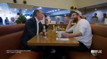Netflix TV Spot, 'Comedians in Cars Getting Coffee'