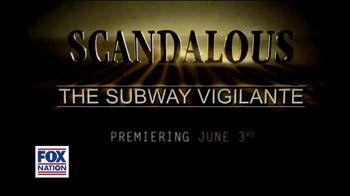 FOX Nation TV Spot, 'Scandalous: The Subway Vigilante' - Thumbnail 4