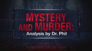 Mystery and Murder: Analysis by Dr. Phil TV Spot, 'Into Thin Air' - Thumbnail 6