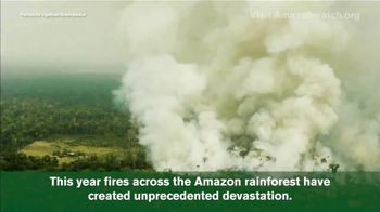 Amazon Watch TV Spot, 'Fire in the Amazon' - Thumbnail 4