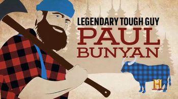 Duluth Trading Company TV Spot, 'History Channel: Paul Bunyan'