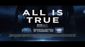 DIRECTV Cinema TV Spot, 'All Is True' - Thumbnail 10