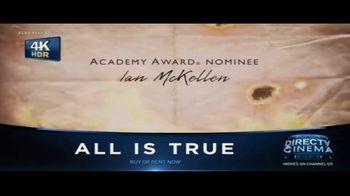 DIRECTV Cinema TV Spot, 'All Is True' - Thumbnail 6