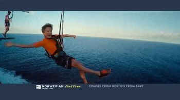 Norwegian Cruise Line Free at Sea TV Spot, 'Feel Free: Cruises from Boston: $449'