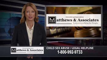 Matthews & Associates TV Spot, 'Child Sex Abuse Legal Helpline'
