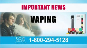 Davis & Crump, P.C. TV Spot, 'Vaping Injuries' - Thumbnail 1