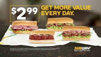 Subway TV Spot, 'Get More Value: $2.99' - Thumbnail 1