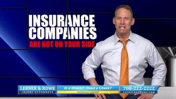 Lerner and Rowe Injury Attorneys TV Spot, 'Insurance Companies Aren't On Your Side' - Thumbnail 6
