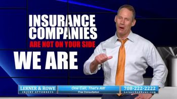 Lerner and Rowe Injury Attorneys TV Spot, 'Insurance Companies Aren't On Your Side' - Thumbnail 7