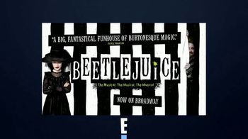 Beetlejuice TV Spot, 'Entertainment Network E!: Screamingly Good' - 21 commercial airings