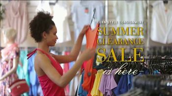 Turn Style Consignment Summer Clearance Sale TV Spot, 'Save Big and Hurry In'