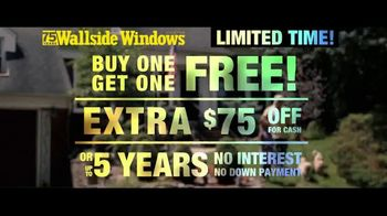 Wallside Windows TV Spot, 'Buy One Get One: Extra $75 Off' - Thumbnail 7