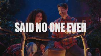 Said No One Ever: Campfire