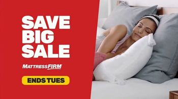 Mattress Firm Save Big Sale TV Spot, 'Ends Tuesday: Save Up to $400 and Sign Save Sleep'