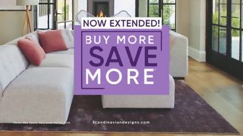 Scandinavian Designs Buy More, Save More Event TV Spot, 'Quality Crafted Furniture: Extended'