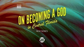 Showtime TV Spot, 'On Becoming a God in Central Florida' Song by Juice Newton - Thumbnail 7