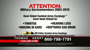 Thomas J. Henry Injury Attorneys TV Spot, \'3M Earplug Military Hearing Loss Claims: Paid Ad\'