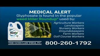 The Goss Law Firm P.C. TV Spot, 'Glyphosate & Roundup' - Thumbnail 2