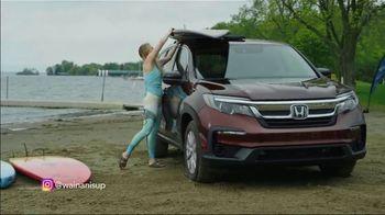 Honda Pilot TV Spot, 'Life Is Better: Paddle Board' [T2]