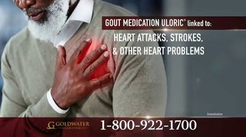 Goldwater Law Firm TV Spot, 'Gout Medication' - Thumbnail 4