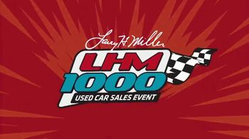 Larry H. Miller LHM 1000 Used Car Sales Event Dealerships TV Spot, '40 Years'