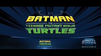 DIRECTV Cinema TV Spot, 'Batman vs. Teenage Mutant Ninja Turtles' - Thumbnail 8