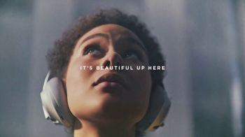 Bose Noise Cancelling Headphones 700 TV Spot, 'It's Beautiful Up Here'