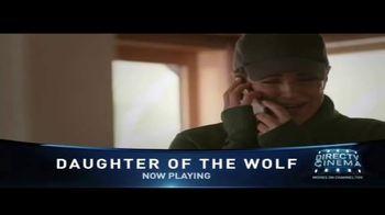 DIRECTV Cinema TV Spot, 'Daughter of the Wolf' - Thumbnail 3