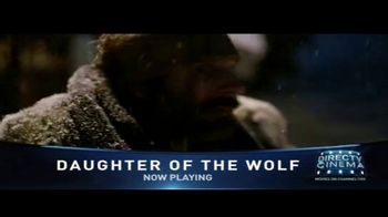 DIRECTV Cinema TV Spot, 'Daughter of the Wolf' - Thumbnail 7