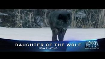 DIRECTV Cinema TV Spot, 'Daughter of the Wolf' - Thumbnail 9
