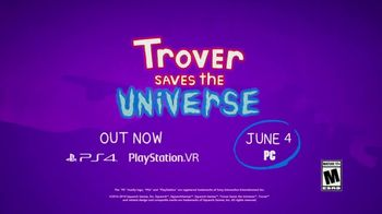 Trover Saves the Universe TV Spot, 'Another Day in Paradise' - Thumbnail 8