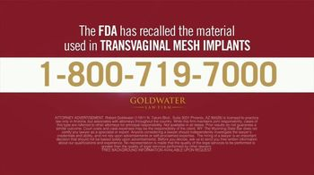 Goldwater Law Firm TV Spot, 'Transvaginal Mesh Implants Can Cause Serious Injuries!' - Thumbnail 6