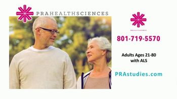 PRA Health Sciences TV Spot, 'Clinical Research Study: Adults 21-80  with ALS'