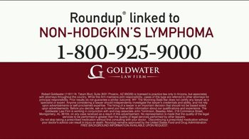 Goldwater Law Firm TV Spot, 'Attention: Non-Hodgkin's Lymphoma' - Thumbnail 5
