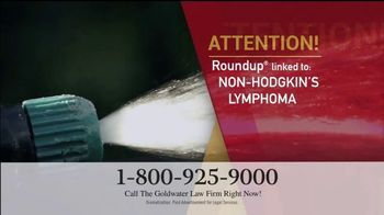 Goldwater Law Firm TV Spot, 'Attention: Non-Hodgkin's Lymphoma' - Thumbnail 1