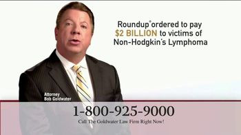 Goldwater Law Firm TV Spot, 'Attention: Non-Hodgkin's Lymphoma'