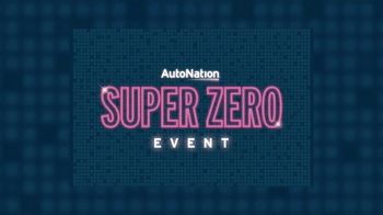 AutoNation Super Zero Event TV Spot, 'Absolutely Zero at Signing' - Thumbnail 2