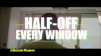 Wallside Windows TV Spot, 'Get More: Half-Off'