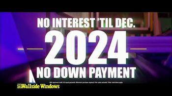 Wallside Windows TV Spot, 'Get More: Half-Off' - Thumbnail 6