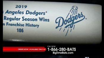 Big Time Bats TV Spot, '2019 Los Angeles Dodgers Most Regular Season Wins' - Thumbnail 2