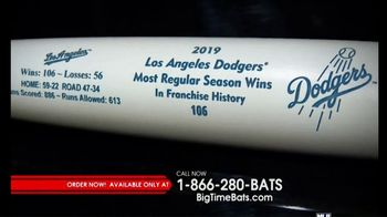 Big Time Bats TV Spot, '2019 Los Angeles Dodgers Most Regular Season Wins' - 15 commercial airings