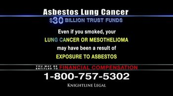 Knightline Legal TV Spot, \'Asbestos Lung Cancer: Cash Award\'