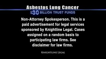 Knightline Legal TV Spot, 'Asbestos Lung Cancer: Cash Award' - Thumbnail 1