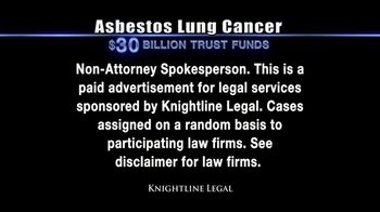 Knightline Legal TV Spot, 'Asbestos Lung Cancer: Cash Award' - Thumbnail 2