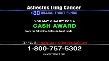 Knightline Legal TV Spot, 'Asbestos Lung Cancer: Cash Award' - Thumbnail 5